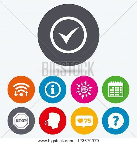 Wifi, like counter and calendar icons. Information icons. Stop prohibition and question FAQ mark speech bubble signs. Approved check mark symbol. Human talk, go to web.