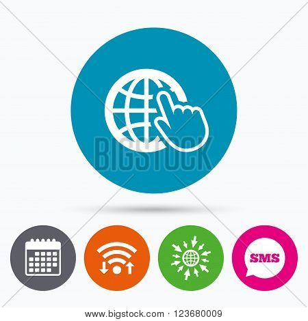 Wifi, Sms and calendar icons. Internet sign icon. World wide web symbol. Cursor pointer. Go to web globe.