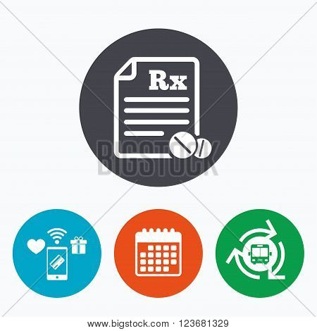 Medical prescription Rx sign icon. Pharmacy or medicine symbol. With round tablets. Mobile payments, calendar and wifi icons. Bus shuttle.