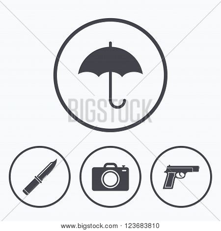 Gun weapon icon.Knife, umbrella and photo camera signs. Edged hunting equipment. Prohibition objects. Icons in circles.