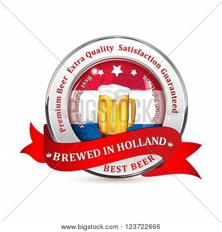 Brewed in Holland, Satisfaction Guaranteed. Tradition and Quality. Premium Beer icon / sticker advertising for pubs, clubs, restaurants and breweries. Contains beer mug and the flag of Belgium.