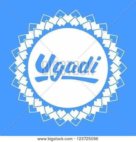 Ugadi lettering .Gudi Padwa Hindu new year.