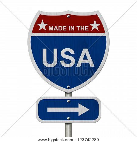 American Made in the USA Highway Road Sign Red White and Blue American Highway Sign with words Made in the USA isolated on white