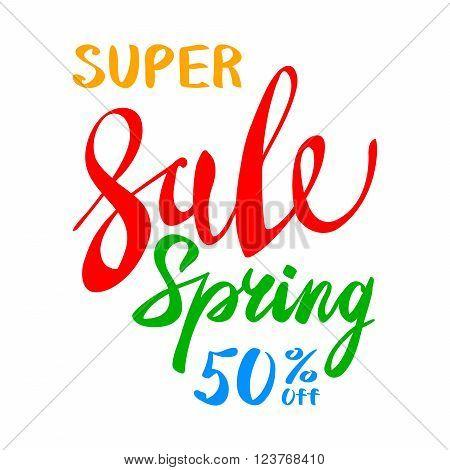 Super Spring Sale Lettering Typography Design. Vector Spring Sale Lettering Logo. Hand Drawn Spring