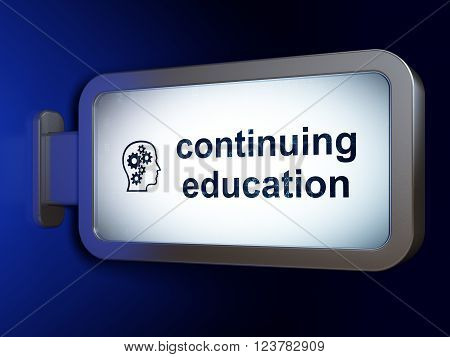 Learning concept: Continuing Education and Head With Gears on billboard background