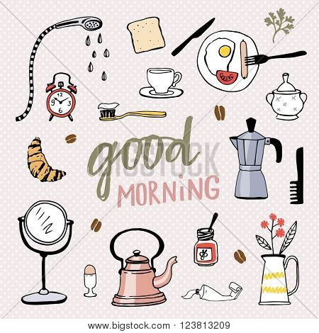 Good morning! Hand drawn vector illustration with icons