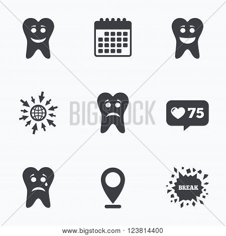 Calendar, like counter and go to web icons. Tooth smile face icons. Happy, sad, cry signs. Happy smiley chat symbol. Sadness depression and crying signs. Location pointer.