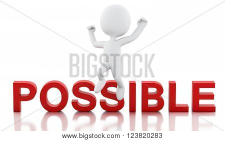 3D Illustration. White people make it possible. Business and possible concept. Isolated white background.