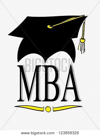 Graduation cap or hat with tassel above the letters MBA, the abbreviation for Master of Business Administration