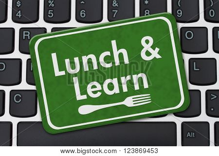 Lunch and Learn Sign, A green hanging sign with text Lunch and Learn and a fork on a keyboard