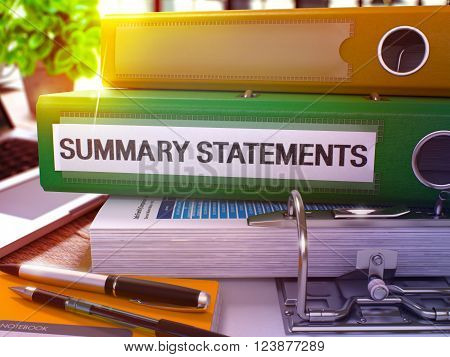Summary Statements - Green Ring Binder on Office Desktop with Office Supplies and Modern Laptop. Summary Statements Business Concept on Blurred Background. 3D Render.