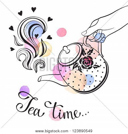 Tea time poster concept. Hand drawn illustration of hand holding teapot with watercolor spots isolated on white background.