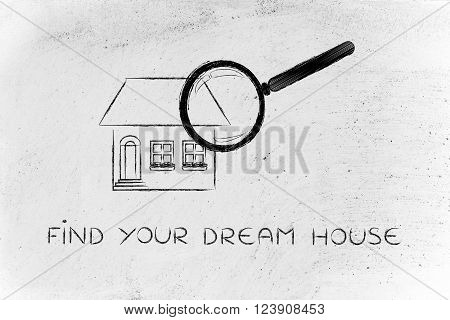 Magnifying Glass Analyzing A Home, Find Your Dream House