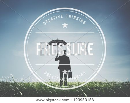 Pressure Force Pushing Stress Coerce Persuade Concept