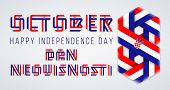 Congratulatory Design For October 8, Croatia Independence Day. Text Made Of Bended Ribbons With Croa poster