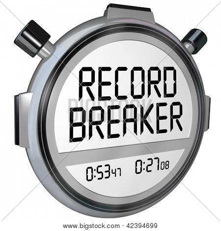 A stopwatch or timer clock with words Record Breaker to illustrate a new personal best or winning time