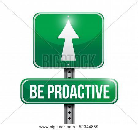 Be Proactive Road Sign Illustration Design