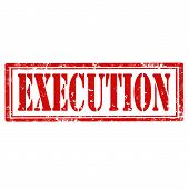 foto of execution  - Grunge rubber stamp with word Execution - JPG