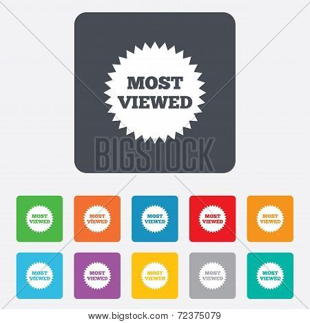 Most viewed sign icon. Most watched symbol.
