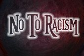 stock photo of stop hate  - No To Racism Concept text on background - JPG