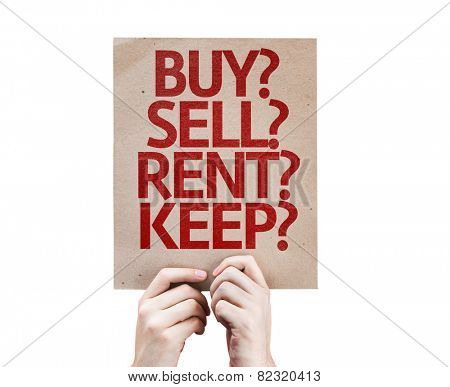 Buy? Sell? Rent? Keep? card isolated on white background