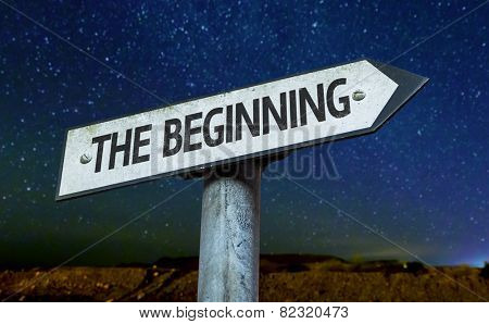The Beginning sign with a beautiful night background