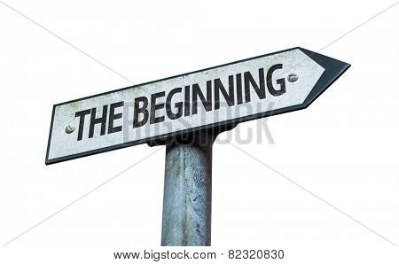 The Beginning sign isolated on white background