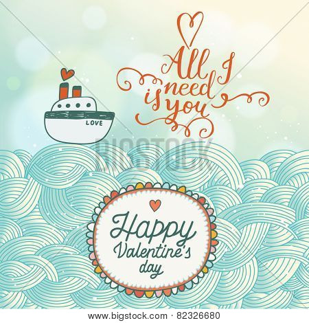 All I need is you - stylish romantic background in vector. Cute ship on stylish waves in blue colors