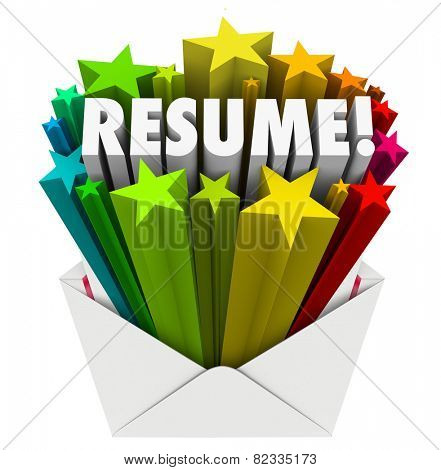 Resume 3d word and stars bursting out an envelope to illustrate promoting your skills, knowledge, expertise, experience and references as best candidate for a job application
