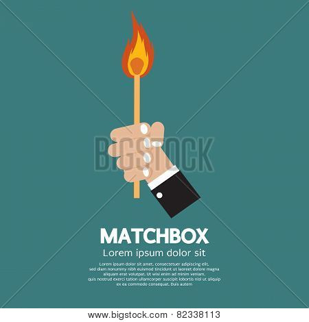 Flaming Match Stick In Hand.