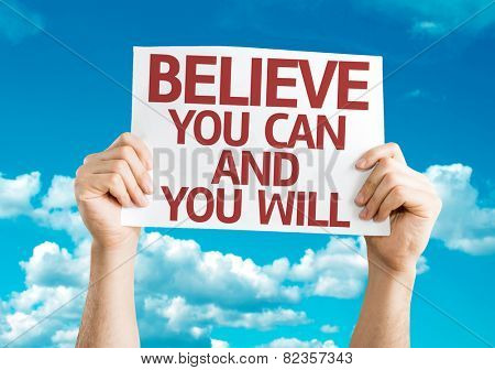 Believe You Can and You Will card with sky background