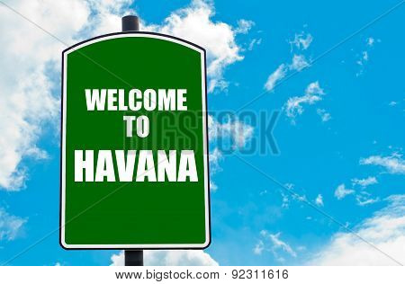 Welcome To Havana