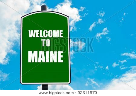 Welcome To Maine