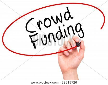 Man Hand writing Crowd Funding with marker on transparent wipe board.