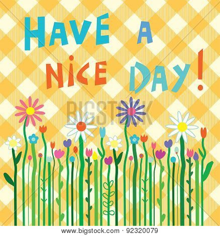 Have A Nice Day Motivation Card With Flowers