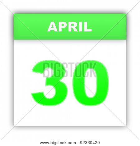 April 30. Day on the calendar. 3d