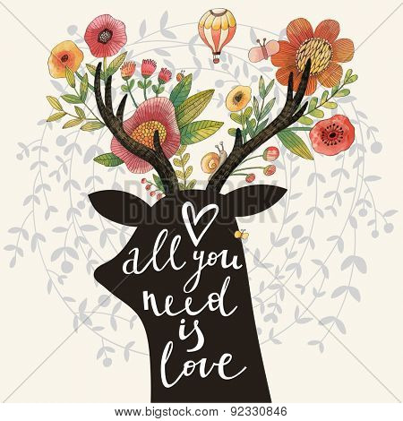 All you need is love. Incredible deer silhouette with awesome flowers in horns. Lovely spring concept design in vector. Sweet deer and flowers made in watercolor technique