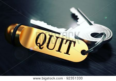 Quit written on Golden Keyring.