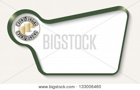 Vector abstract frame for your text and icon of crowd funding