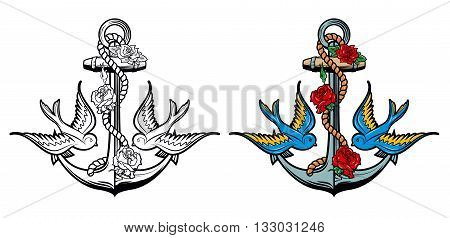 Sailor spirit. Anchor with roses and birds on grunge background. Old school tattoo style anchor. Vector illustration.