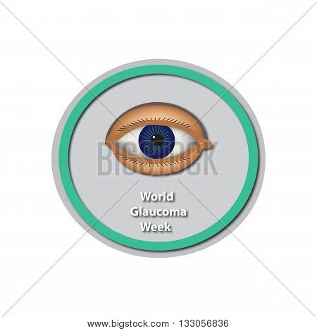 World Glaucoma Week 6 -12 March. Eye. Baner. Infographics. Vector illustration on isolated background.