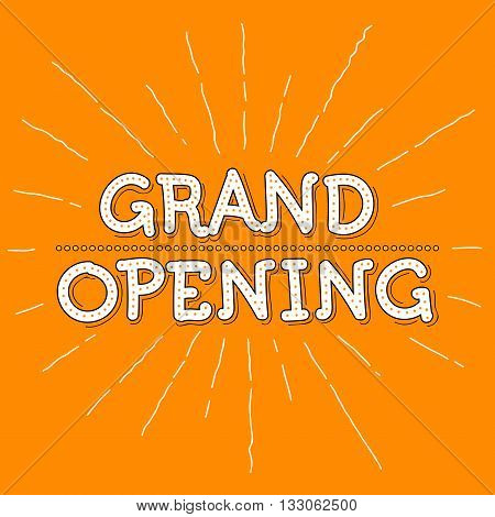 Grand Opening Vector Illustration. Hand Lettered Text with rays and orange background.