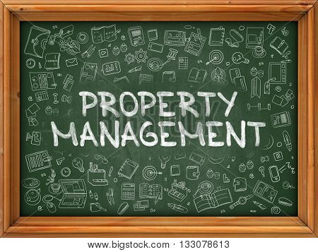 Green Chalkboard with Hand Drawn Property Management with Doodle Icons Around. Line Style Illustration.
