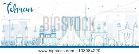 Outline Tehran Skyline with Blue Landmarks. Vector Illustration. Business Travel and Tourism Concept with Historic Buildings. Image for Presentation Banner Placard and Web Site.