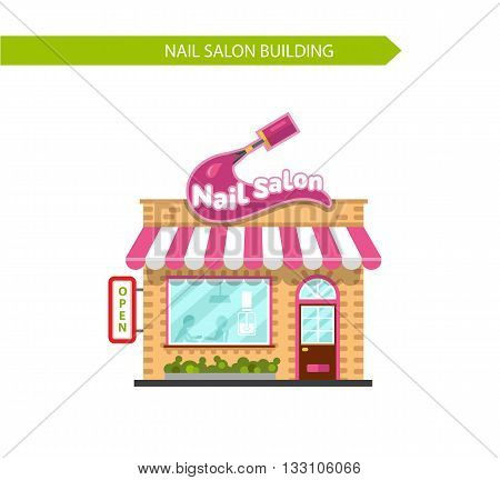 Vector illustration of nice nail salon building. Signboard with big stroke of nail polish brush. Manicure or pedicure salon. Flat style vector illustration. Isolated on white background.