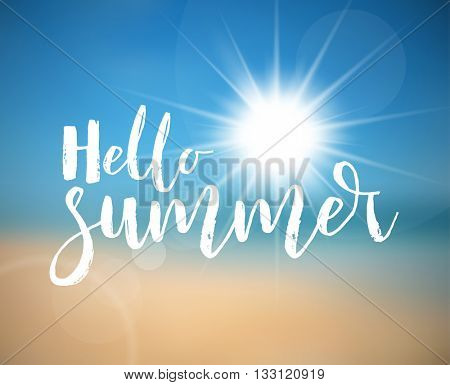Vector Summer holiday poster with hot summer sun, abstract beach in the background and lettering Hello Summer