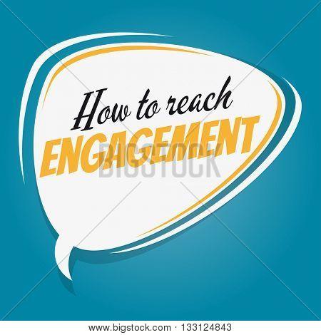 how to reach engagement retro cartoon speech bubble