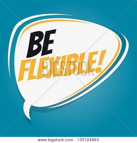 be flexible retro cartoon speech bubble