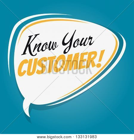 know your customer retro cartoon speech bubble