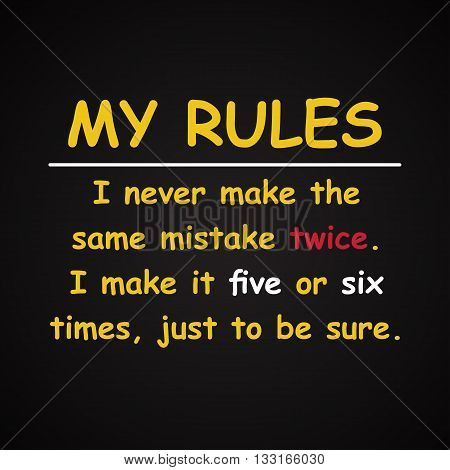 My rules with mistakes, funny inscription template background